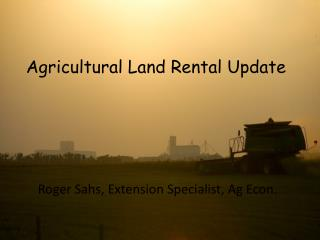 Roger Sahs, Extension Specialist, Ag Econ.