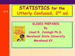 SLIDES PREPARED         By        Lloyd R. Jaisingh Ph.D.       Morehead State University    Morehead  KY