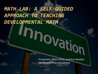 Math Lab: A Self-Guided Approach to Teaching Developmental Math