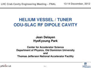 Helium vessel / tuner odu-slac rf  dipole cavity