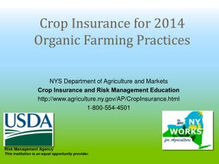 Crop  Insurance for 2014 Organic Farming Practices