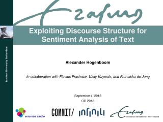 Exploiting Discourse Structure for Sentiment Analysis of Text