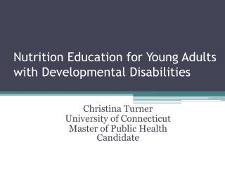 Nutrition Education for Young Adults with Developmental Disabilities