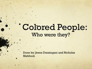 Colored People:  Who were they?