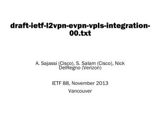 draft-ietf-l2vpn-evpn-vpls-integration-00.txt