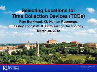 Selecting Locations for Time Collection Devices (TCDs)