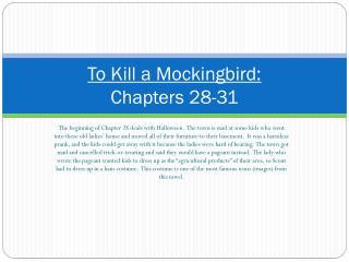 To Kill a Mockingbird: Chapters 28-31