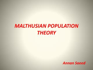 MALTHUSIAN POPULATION THEORY