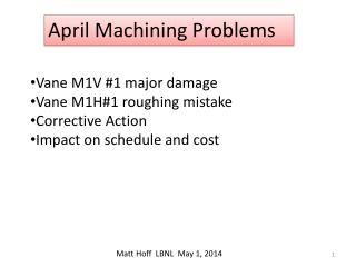 April Machining Problems