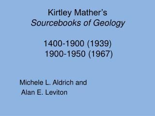 Michele L. Aldrich and  Alan E. Leviton