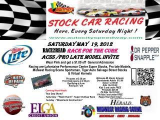 Saturday May  19, 2012   RACE2READ Race  For the Cure ACSS  /PRO LATE MODEL INVITE
