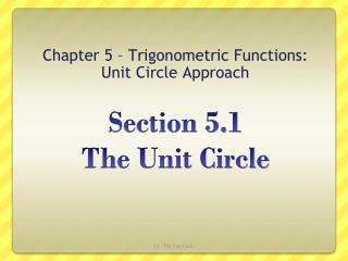Section  5.1  The Unit Circle