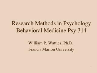 Research Methods in Psychology Behavioral Medicine  Psy  314