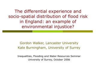 The differential experience and socio-spatial distribution of flood risk in England: an example of environmental injusti