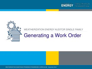 Generating a Work Order