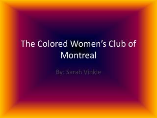 The Colored Women's Club of Montreal