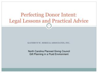 Perfecting Donor Intent: Legal Lessons and Practical Advice