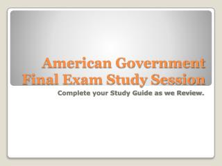 American Government Final Exam Study Session