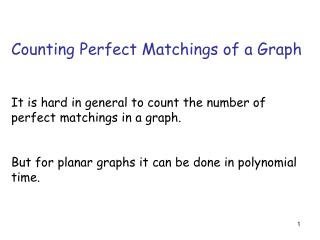 Counting Perfect Matchings of a Graph