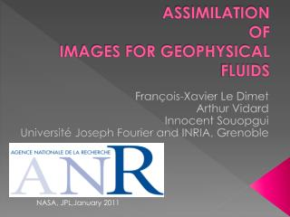 ASSIMILATION  OF IMAGES FOR GEOPHYSICAL FLUIDS