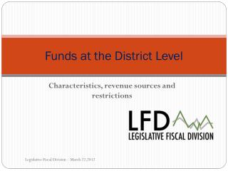 Funds at the District Level