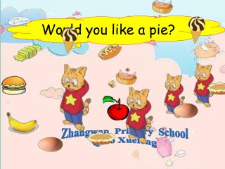 Would you like a pie?