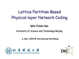 Lattice  Partition  B ased  Physical-layer Network Coding