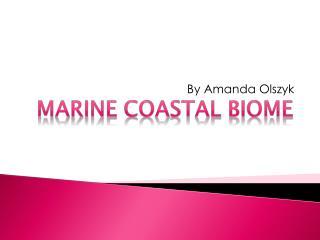 Marine Coastal Biome