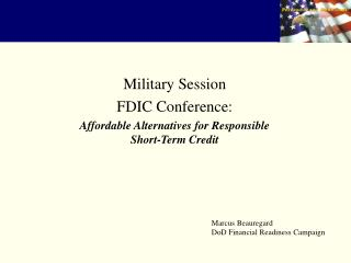 Military Session FDIC Conference: Affordable Alternatives for Responsible Short-Term Credit