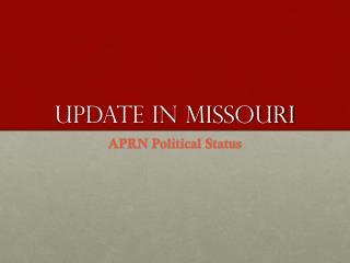 Update in Missouri