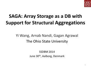SAGA: Array Storage as a DB with Support for Structural  Aggregations