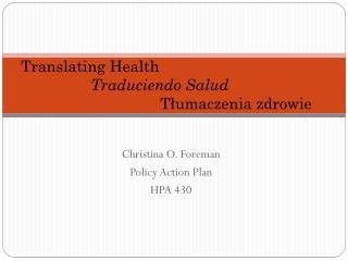 Translating Health  Traduciendo Salud T łumaczenia  zdrowie
