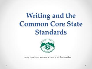 Writing and the Common Core State Standards