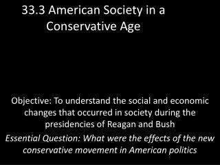 33.3 American Society in a Conservative Age