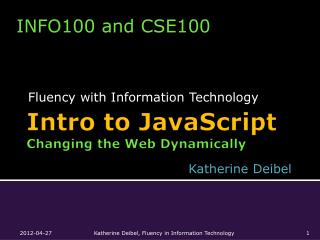 Intro to JavaScript Changing the Web Dynamically