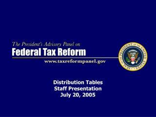 Distribution Tables  Staff Presentation July 20, 2005