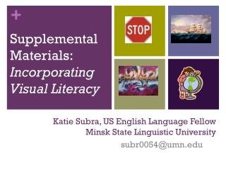 Katie Subra, US English Language Fellow Minsk State Linguistic University