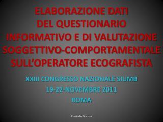 XXIII CONGRESSO NAZIONALE SIUMB 19-22-NOVEMBRE 2011 ROMA