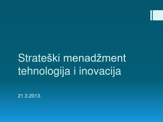 Strate ški menadžment tehnologija i inovacija