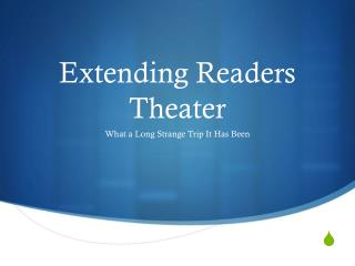 Extending Readers Theater