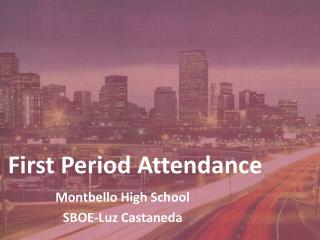 First Period Attendance