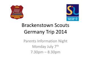 Brackenstown  Scouts Germany Trip 2014