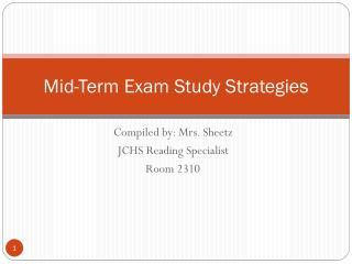 Mid-Term Exam Study Strategies