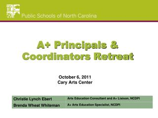 A+ Principals & Coordinators Retreat
