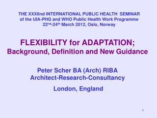 FLEXIBILITY for ADAPTATION; Background, Definition and New Guidance