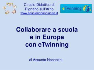 Collaborare a scuola  e in Europa  con  eTwinning