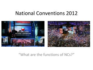 National Conventions 2012