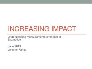 Increasing Impact