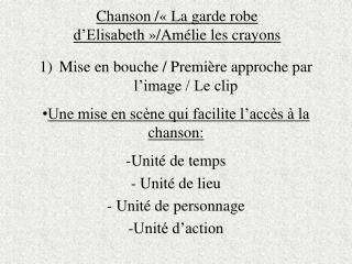 Chanson /«La  garde robe d'Elisabeth »/Amélie  les crayons