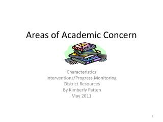 Areas of Academic Concern